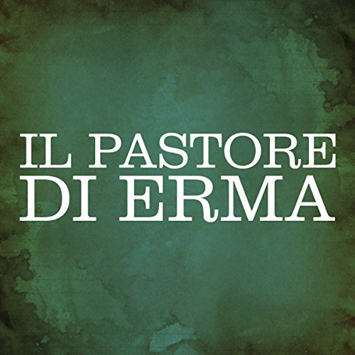 Il Pastore di Erma [The Shepherd of Hermas] cover art