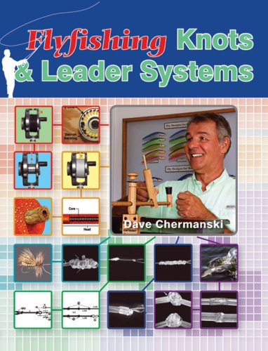 Flyfishing Knots & Leader Systems
