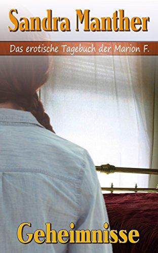 Geheimnisse (Das erotische Tagebuch der Marion F. 2)