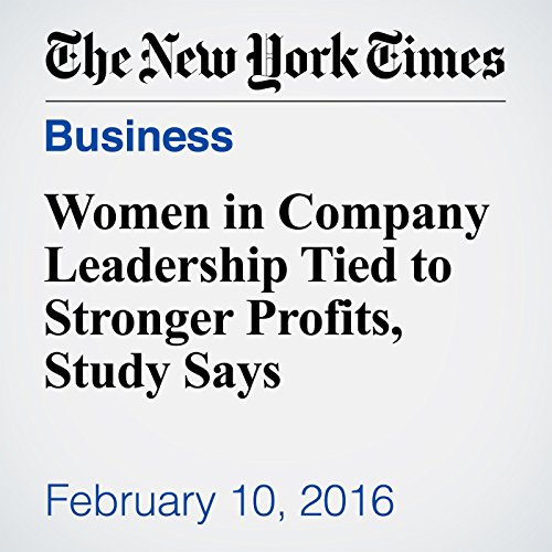 Women in Company Leadership Tied to Stronger Profits, Study Says cover art