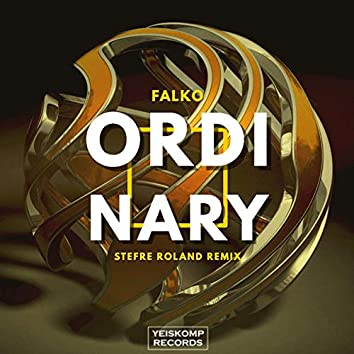 Ordinary (Stefre Roland Remix)