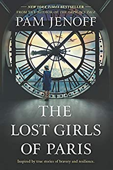 The Lost Girls of Paris: A Novel by [Pam Jenoff]