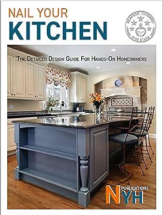 Nail Your Kitchen