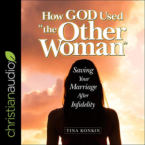 """How God Used """"the Other Woman"""" audiobook cover art"""