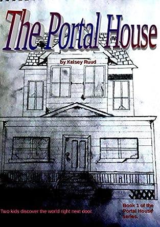 The Portal House