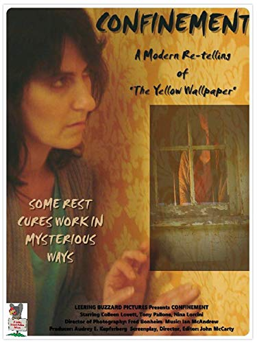 Confinement: A Modern Re-telling of'The Yellow Wallpaper'