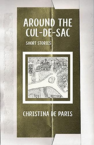 Around the Cul-de-sac by De Paris, Christina
