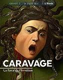 Caravage - La force de l'émotion