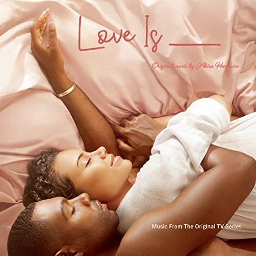 Love Is __ (Music From The Original TV Series)