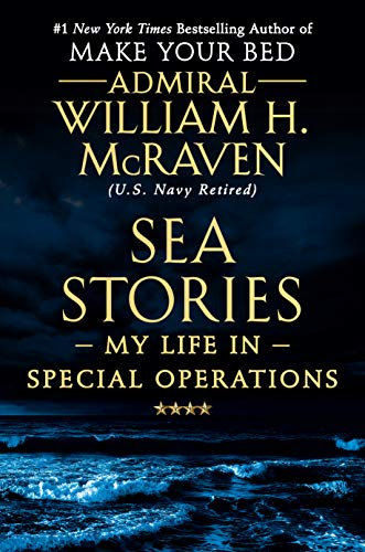 Price comparison product image Sea Stories: My Life in Special Operations