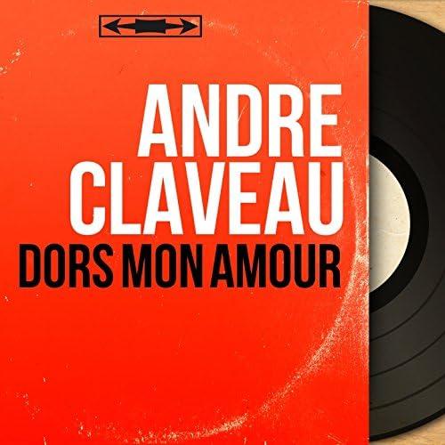 André Claveau feat. Pierre Guillermin et son Orchestre
