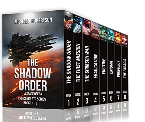 The Shadow Order - Books 1 - 8 (The complete series): A Space Opera by [Michael Robertson]