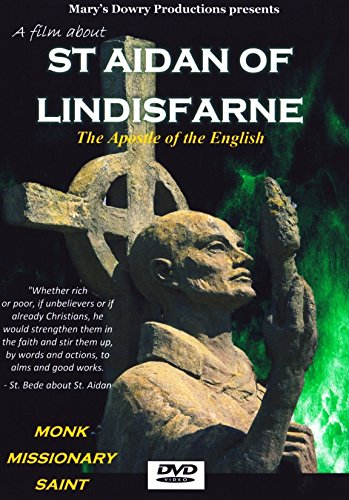 Saint Aidan of Lindisfarne, Film, Biography, Saints, Holy Island, Celtic Christian