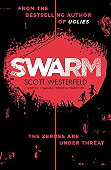 Swarm by [Scott Westerfeld, Margo Lanagan, Deborah Biancotti]