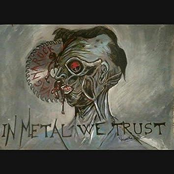 In Metal We Trust