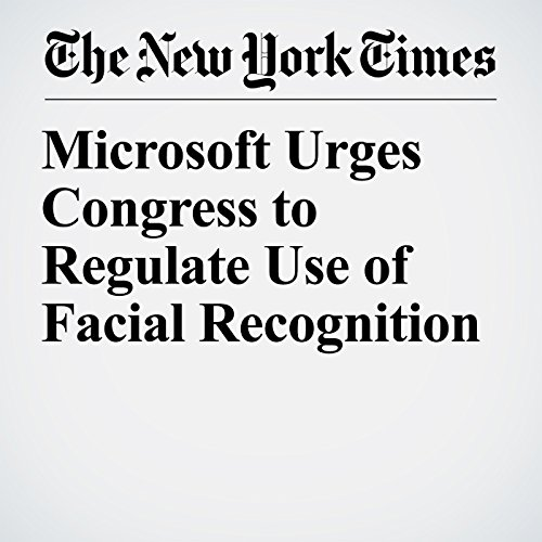 Microsoft Urges Congress to Regulate Use of Facial Recognition copertina