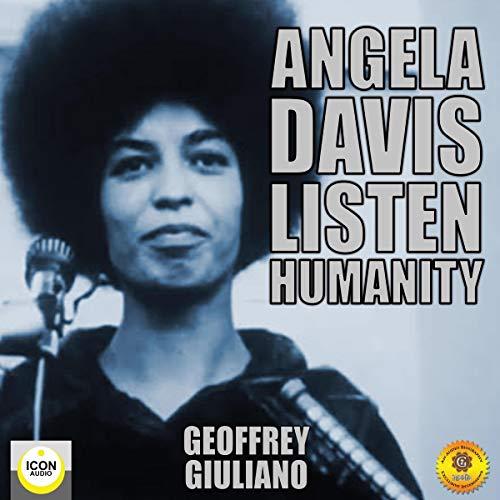 Angela Davis; Listen Humanity cover art