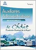 Auxiliar Administrativo Del Ayuntamiento De Cádiz - Temario I (Andalucia (mad))