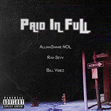 Paid in Full (feat. Rah Sevv & Bill Vibez)
