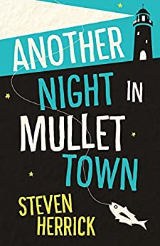 Another Night in Mullet Town by [Steven Herrick]