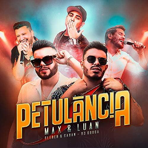 Max e Luan, Cleber & Cauan & DJ Guuga