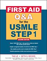 First Aid Q & A for the USMLE Step 1 (First Aid USMLE)