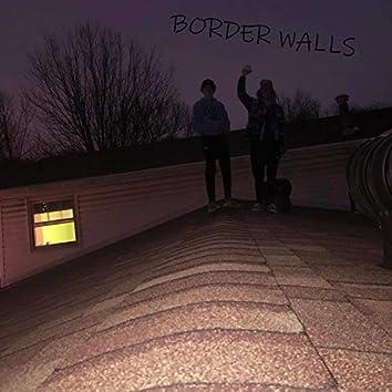 Border Walls (feat. John Just)