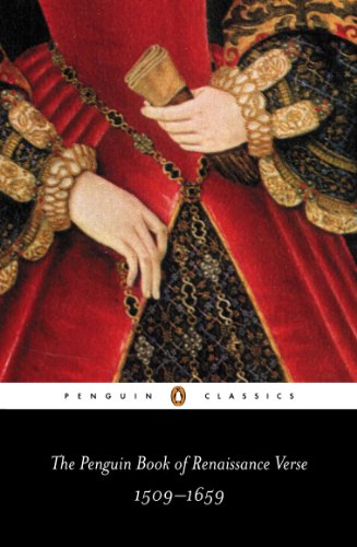 The Penguin Book of Renaissance Verse: 1509-1659 (Penguin Classics) (English Edition)