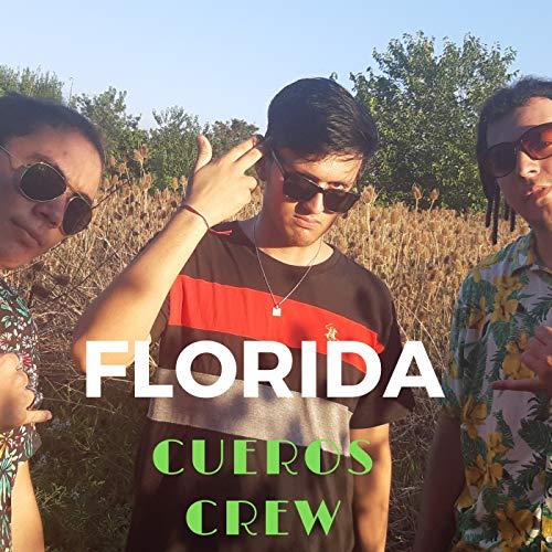 Cueros Crew, Florida