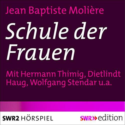 Schule der Frauen audiobook cover art