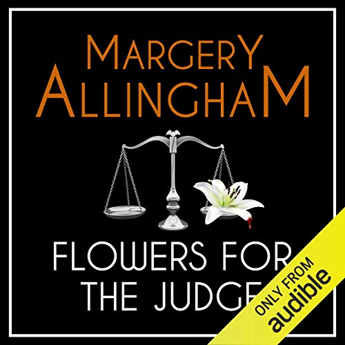 Flowers for the Judge Audiobook By Margery Allingham cover art