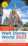 The Unofficial Guide to Walt Disney World 2022 (The Unofficial Guides)