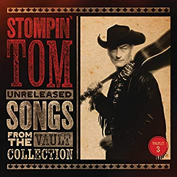Unreleased Songs From The Vault Collection (Vol. 3)