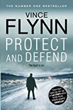 Protect and Defend by Flynn, Vince (2012) Paperback