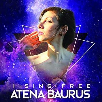 I Sing Free