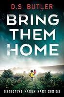 Bring Them Home (Detective Karen Hart)