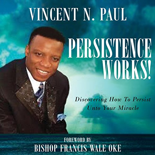 Persistence Works! audiobook cover art