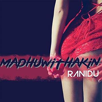 Maduwithakin (Ahankara Nagare 2)