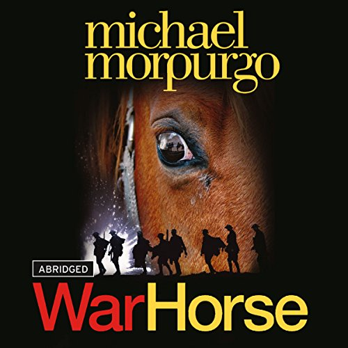 War Horse                   By:                                                                                                                                 Michael Morpurgo                               Narrated by:                                                                                                                                 Dan Stevens                      Length: 3 hrs and 1 min     183 ratings     Overall 4.6
