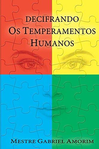 Decifrando os Temperamentos Humanos
