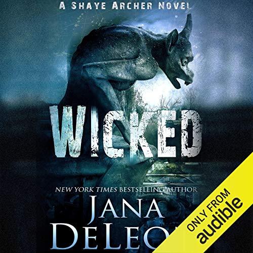 Wicked: Shaye Archer Series, Book 4