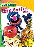 Sesame Street: Let's Eat! Funny Food Songs