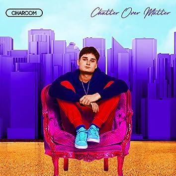 Chatter Over Matter (Radio Edit)