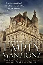 BY Dedman, Bill ( Author ) [{ Empty Mansions: The Mysterious Life of Huguette Clark and the Spending of a Great American Fortune By Dedman, Bill ( Author ) Sep - 10- 2013 ( Hardcover ) } ]