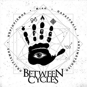 Between Cycles