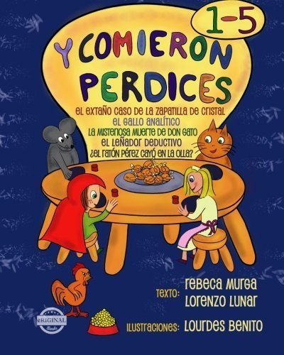 Y comieron perdices (1-5) (Spanish Edition) by Rebeca Murga Lorenzo Lunar(2014-10-22)