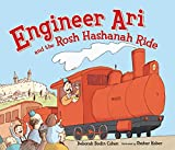 Engineer Ari and the Rosh Hashanah Ride - Rosh Hashana for Pre-school and Kindergarteners