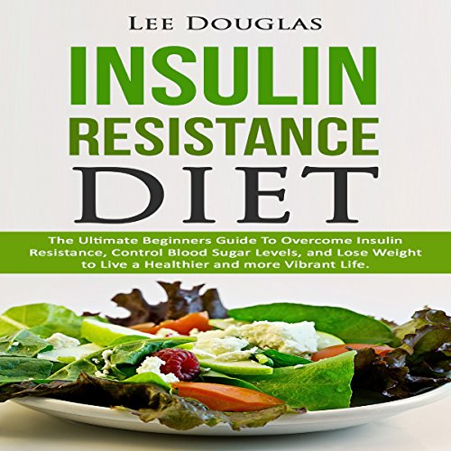 Insulin Resistance Diet audiobook cover art