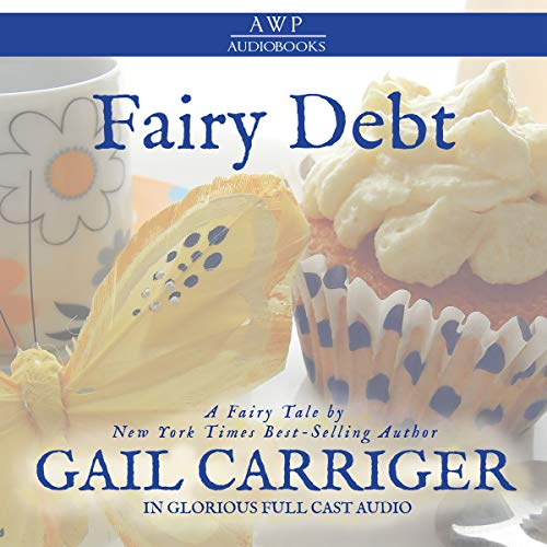 Fairy Debt: A Young Adult Fantasy Comedy Short Story cover art