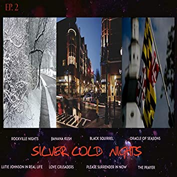 Silver Cold Nights Ep. 2